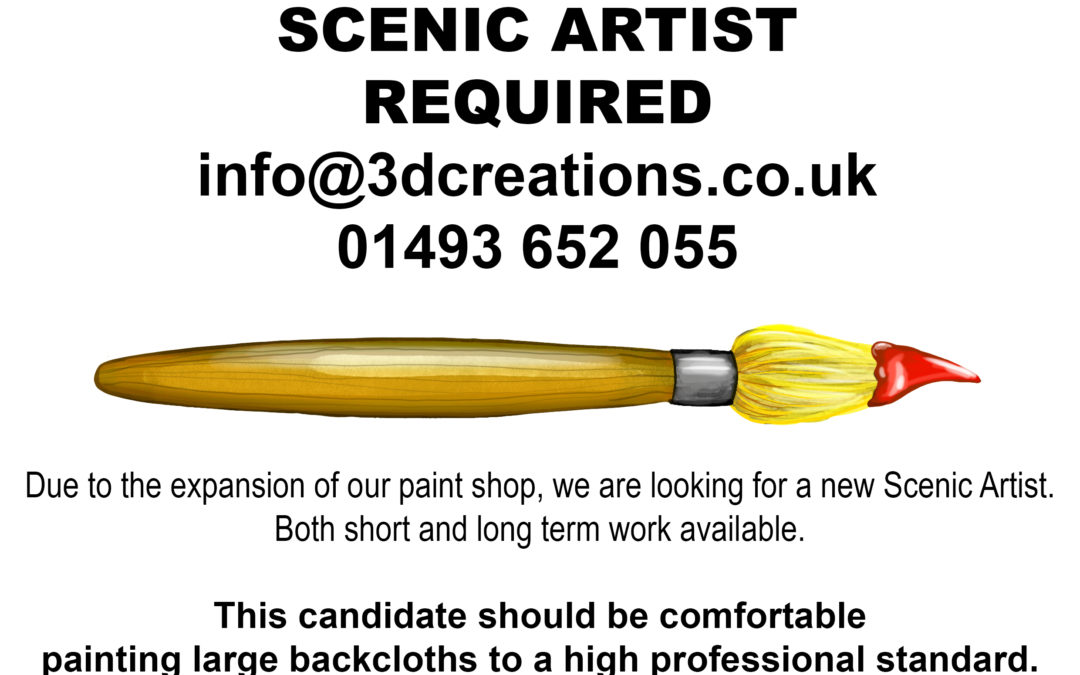 SCENIC ARTIST REQUIRED